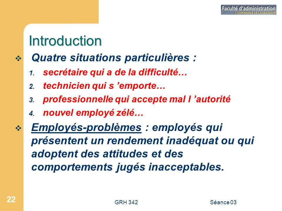 Introduction Quatre situations particulières :