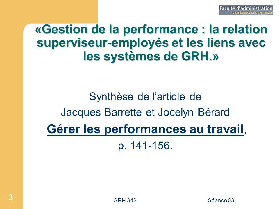 «Gestion de la performance : la relation superviseur-employés et les liens avec les systèmes de GRH.»
