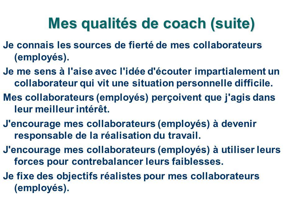 Mes qualités de coach (suite)