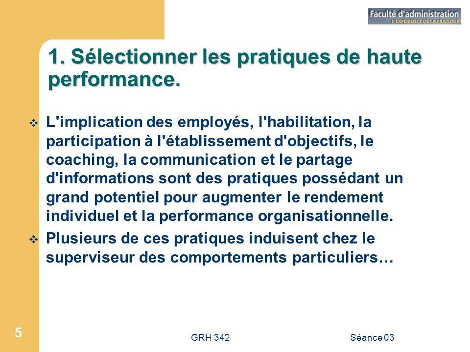 1. Sélectionner les pratiques de haute performance.