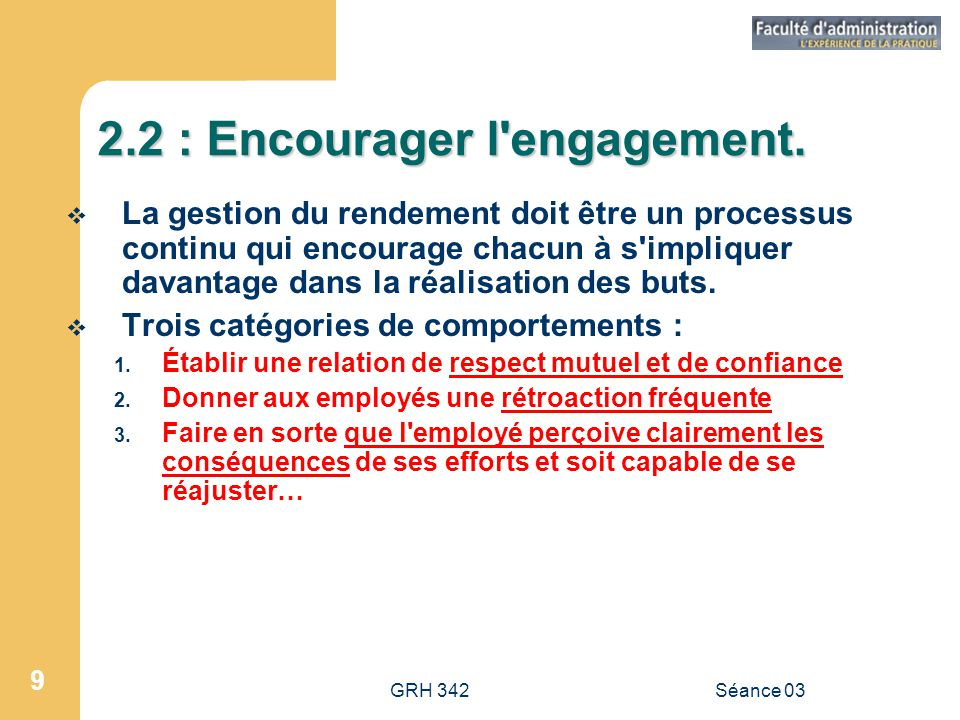 2.2 : Encourager l engagement.