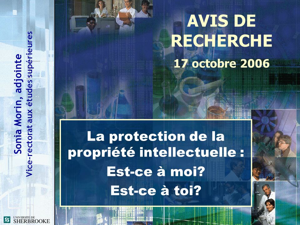 La protection de la propriété intellectuelle :