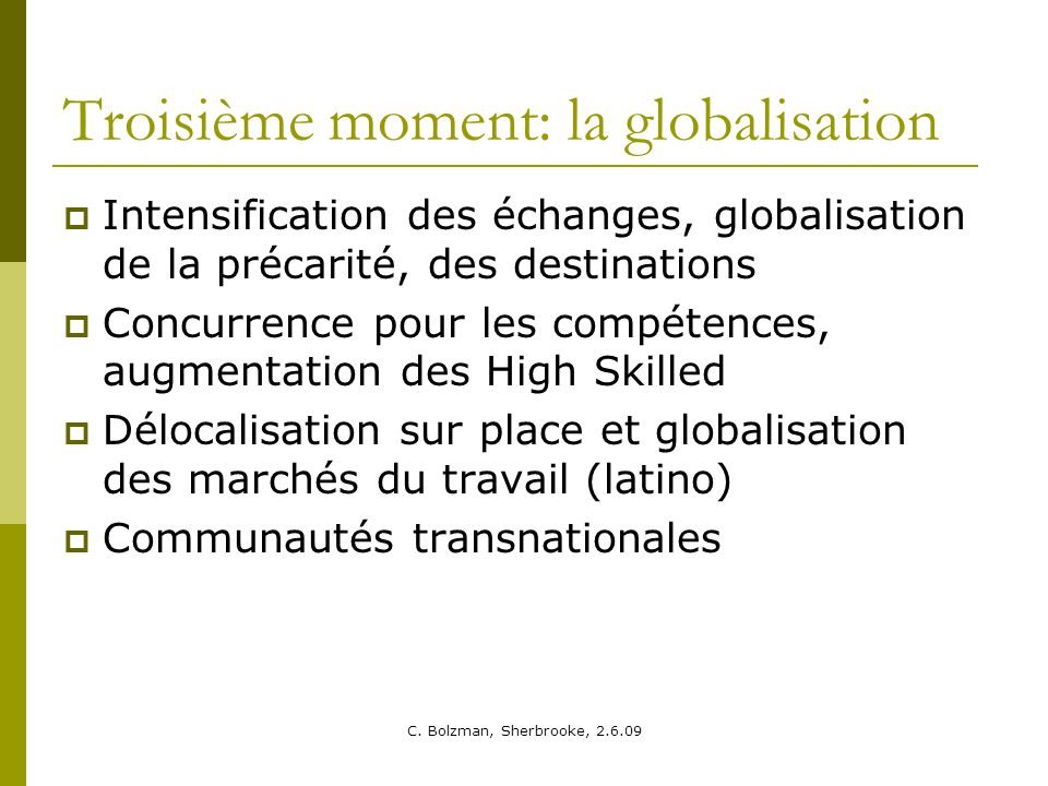 Troisième moment: la globalisation