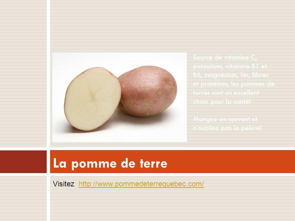 Source de vitamine C, potassium, vitamine B1 et B6, magnésium, fer, fibres et protéines, les pommes de terres sont un excellent choix pour la santé! Mangez-en souvent et n'oubliez pas la pelure!