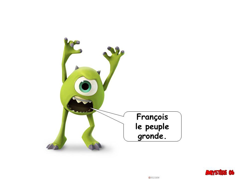 François le peuple gronde.
