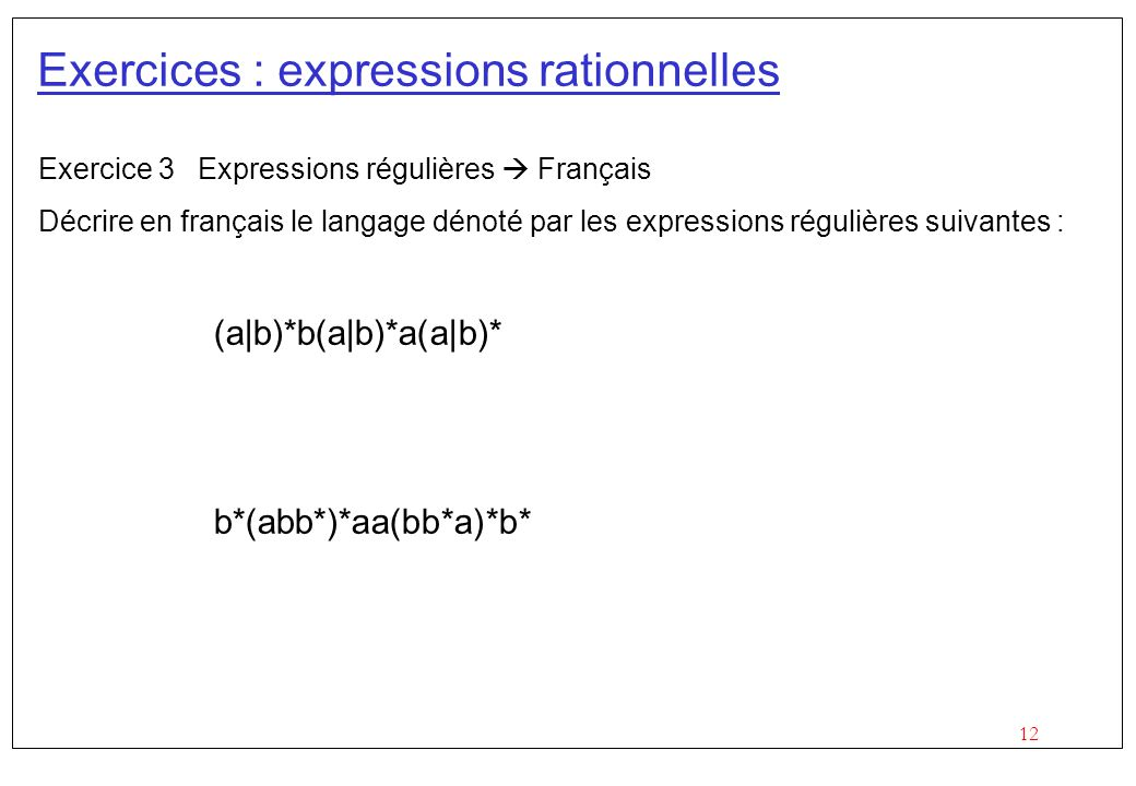 Exercices : expressions rationnelles