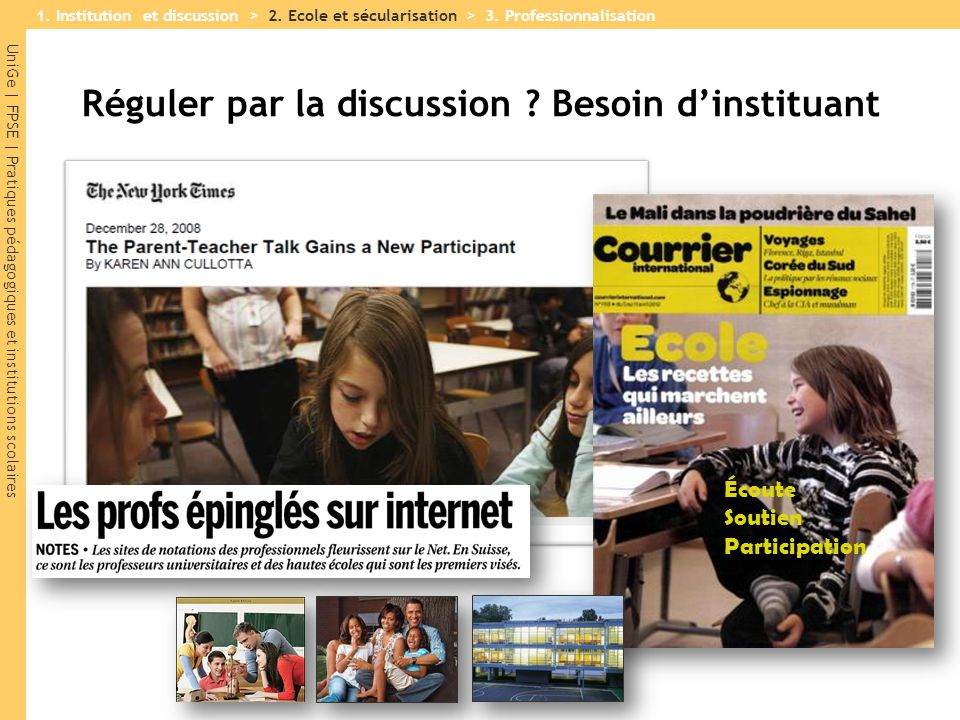 Réguler par la discussion Besoin d'instituant