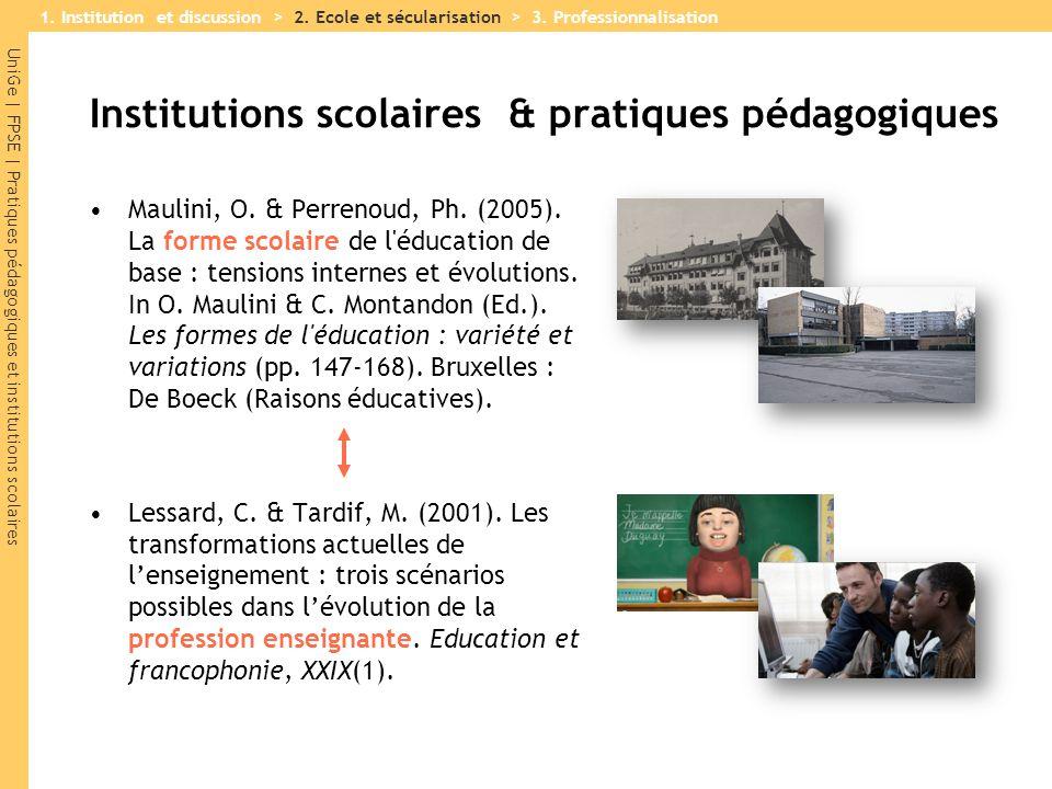 Institutions scolaires & pratiques pédagogiques