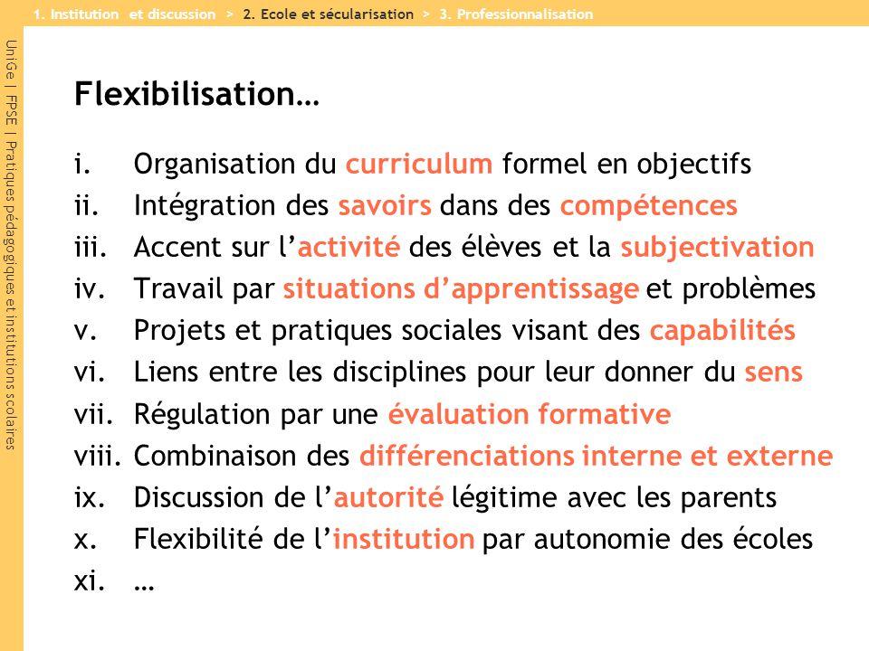 Flexibilisation… Organisation du curriculum formel en objectifs