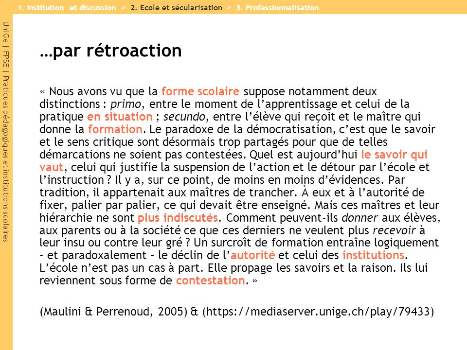 1. Institution et discussion > 2. Ecole et sécularisation > 3