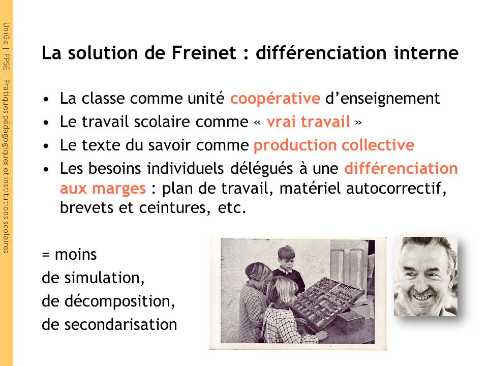 La solution de Freinet : différenciation interne