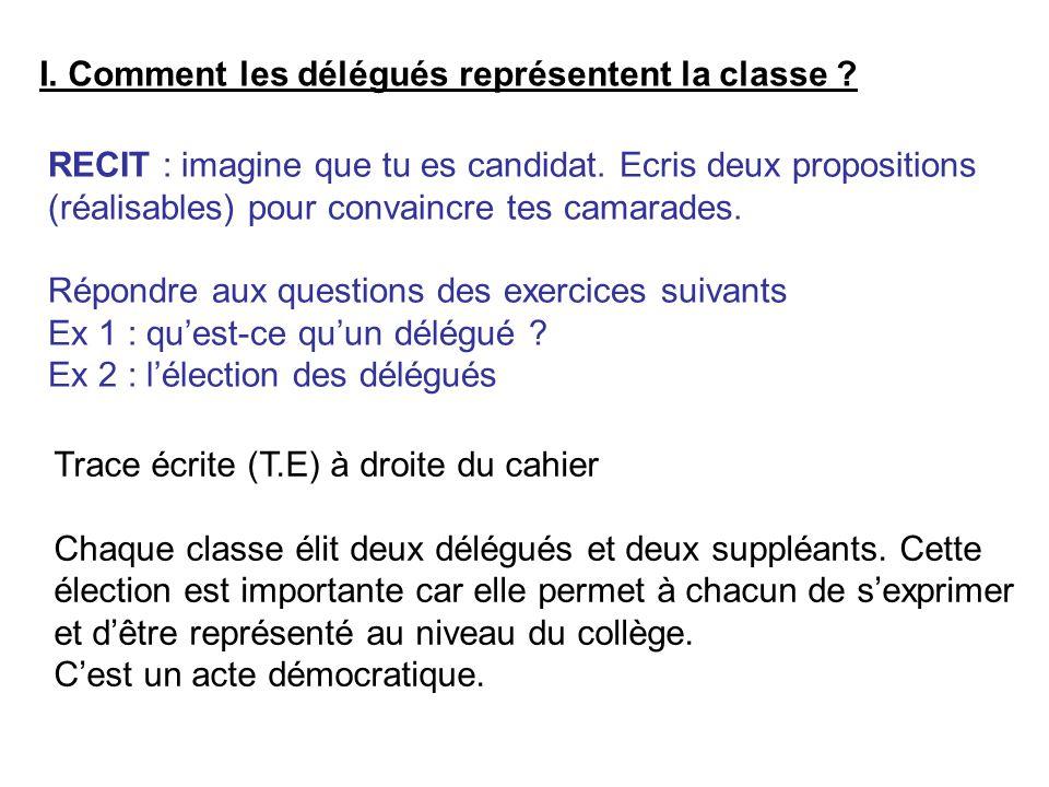 I. Comment les délégués représentent la classe