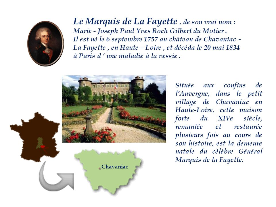 Le Marquis de La Fayette , de son vrai nom :