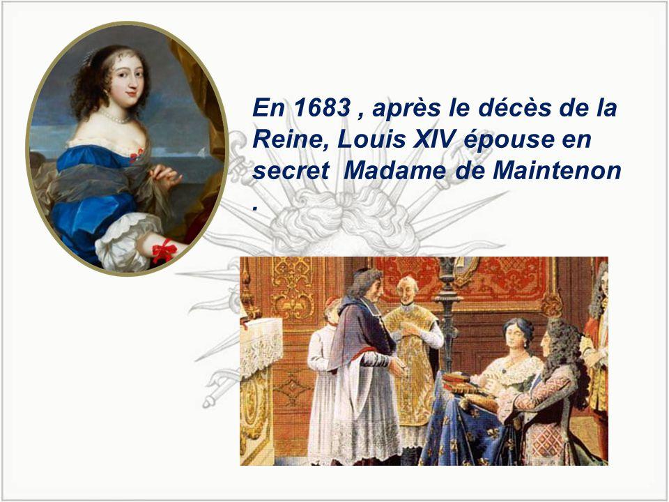 En 1683 , après le décès de la Reine, Louis XIV épouse en secret Madame de Maintenon .