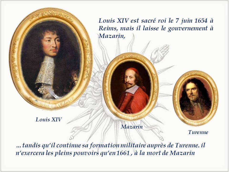 Louis XIV est sacré roi le 7 juin 1654 à Reims, mais il laisse le gouvernement à Mazarin,