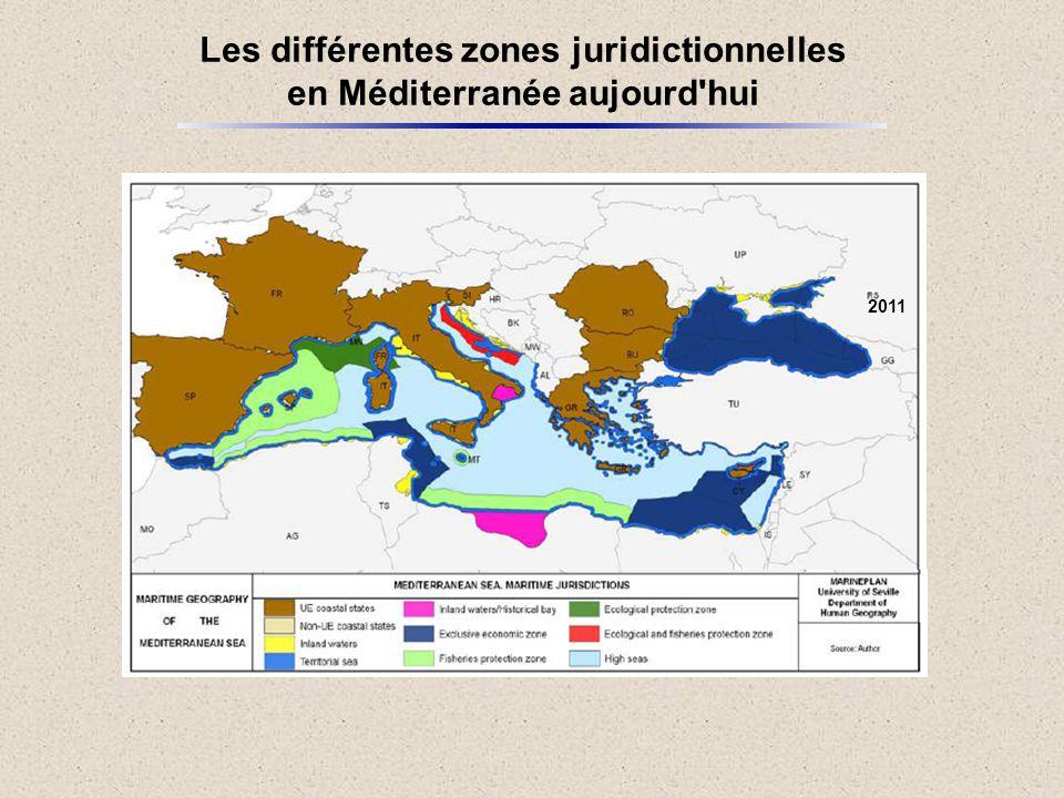 Les différentes zones juridictionnelles en Méditerranée aujourd hui