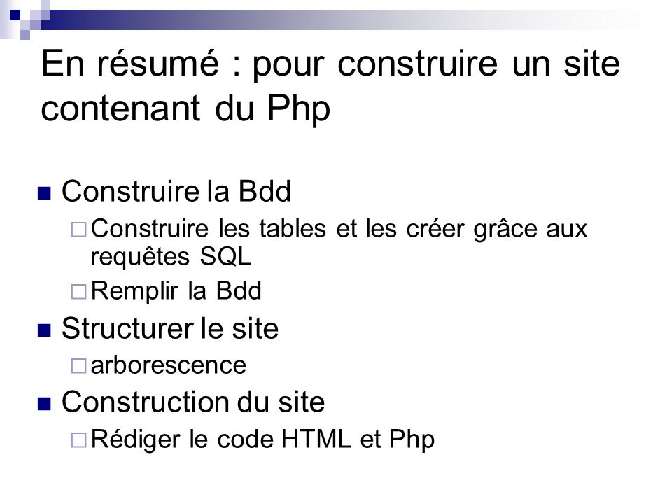 En résumé : pour construire un site contenant du Php