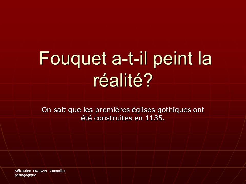 Fouquet a-t-il peint la réalité
