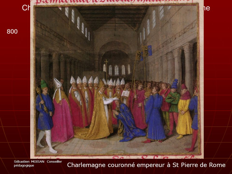 Charlemagne couronné empereur à St Pierre de Rome