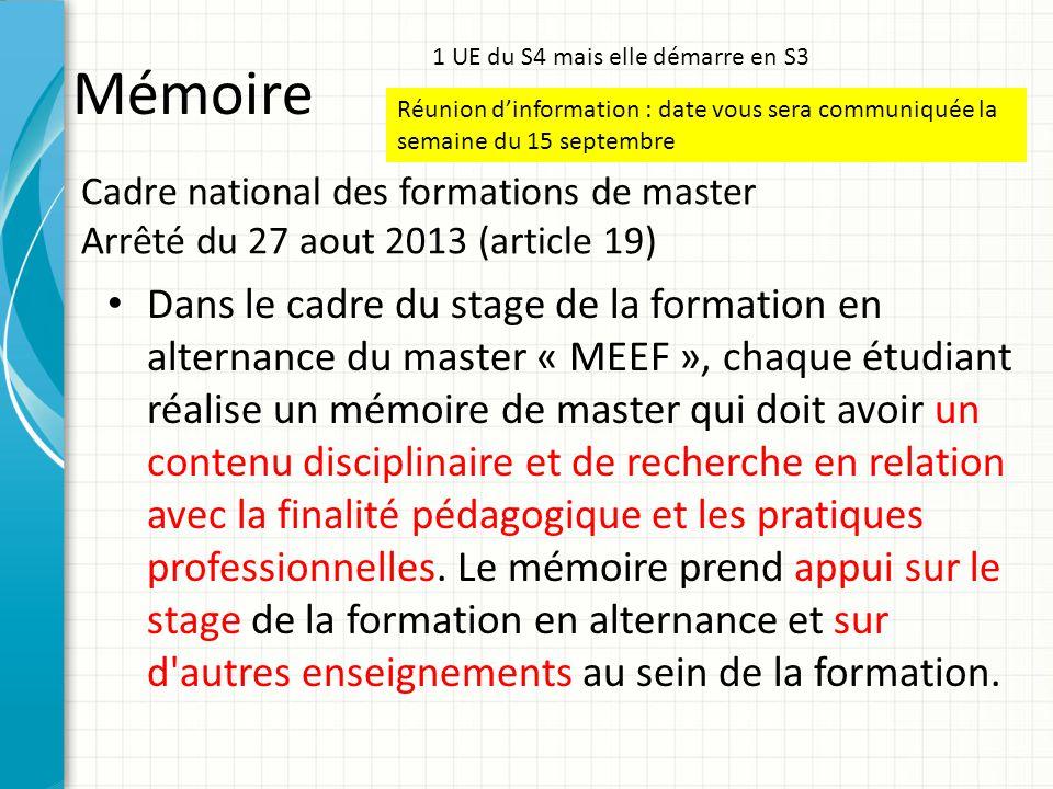 Mémoire 1 UE du S4 mais elle démarre en S3. Réunion d'information : date vous sera communiquée la semaine du 15 septembre.