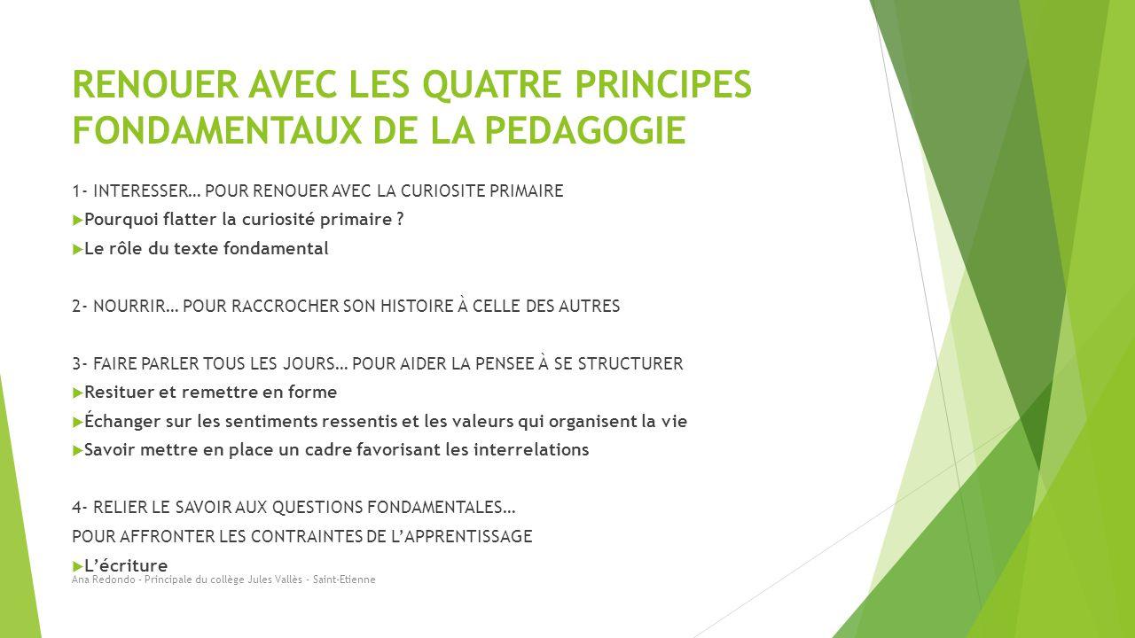 RENOUER AVEC LES QUATRE PRINCIPES FONDAMENTAUX DE LA PEDAGOGIE