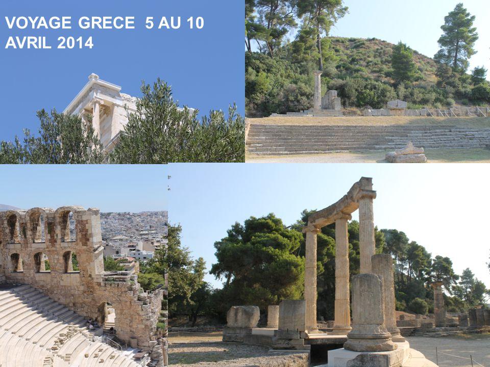 VOYAGE GRECE 5 AU 10 AVRIL 2014