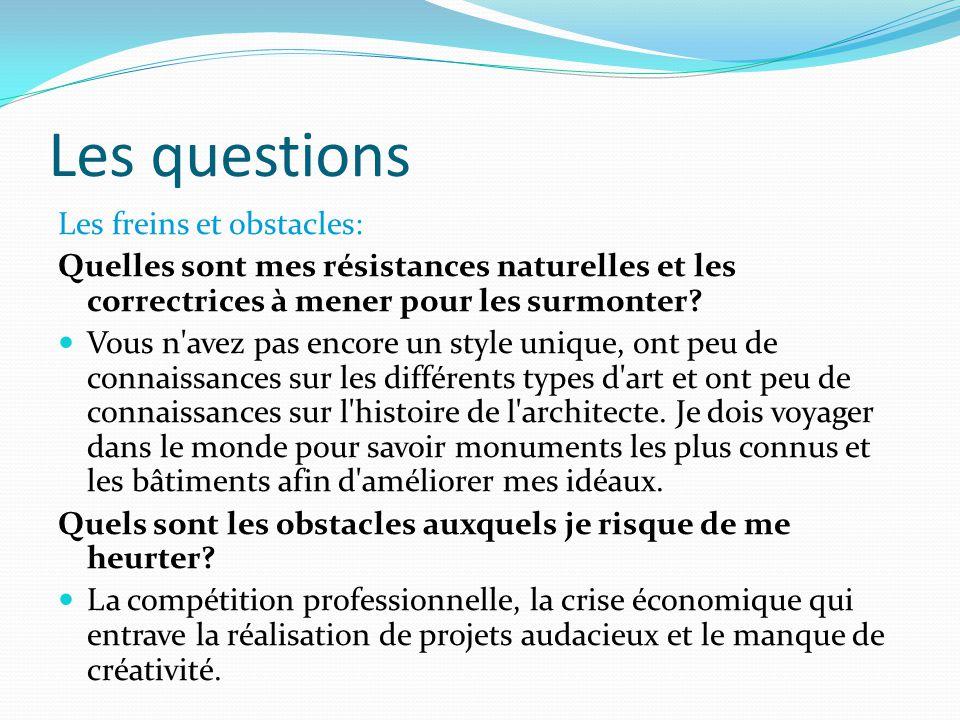 Les questions Les freins et obstacles: