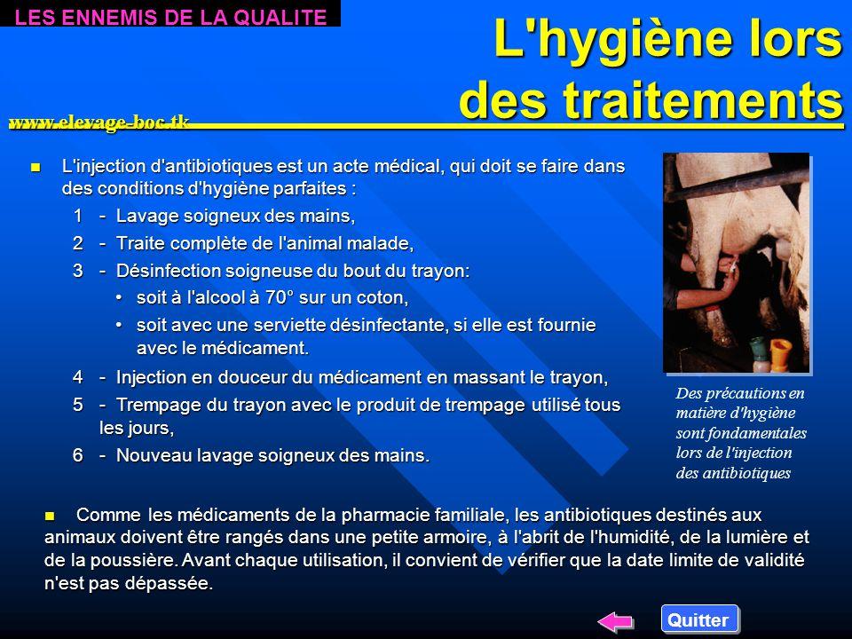 L hygiène lors des traitements