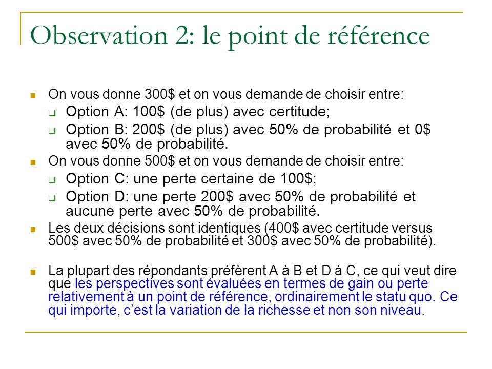 Observation 2: le point de référence