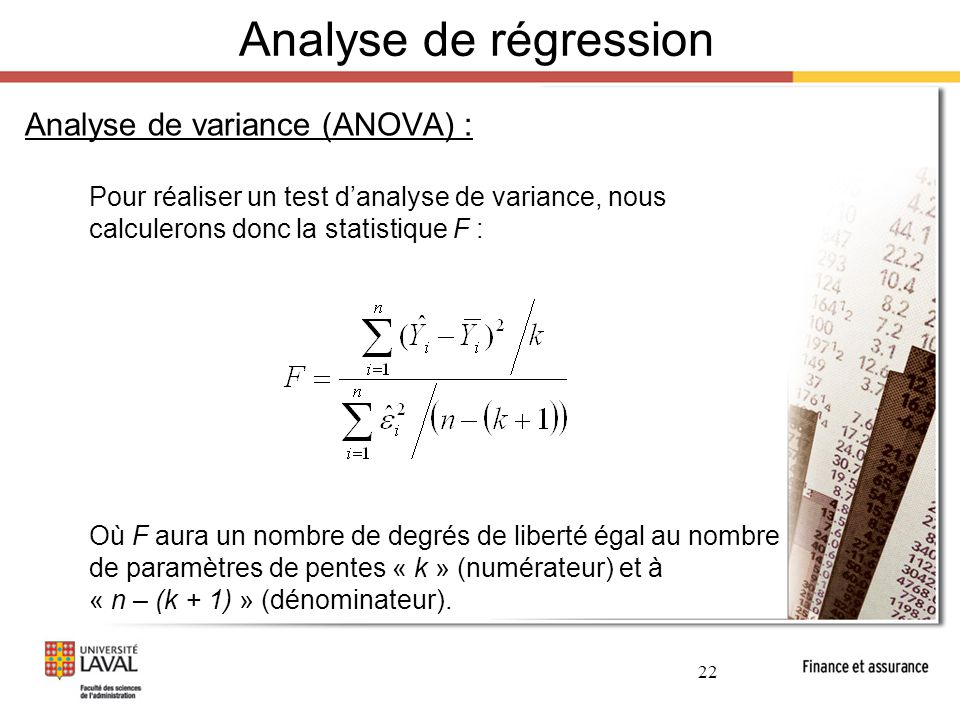 Analyse de régression Analyse de variance (ANOVA) :