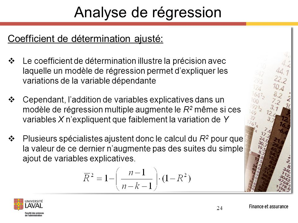 Analyse de régression Coefficient de détermination ajusté:
