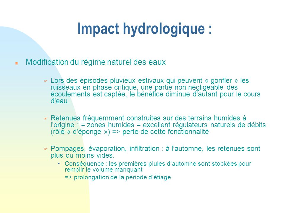 Impact hydrologique : Modification du régime naturel des eaux