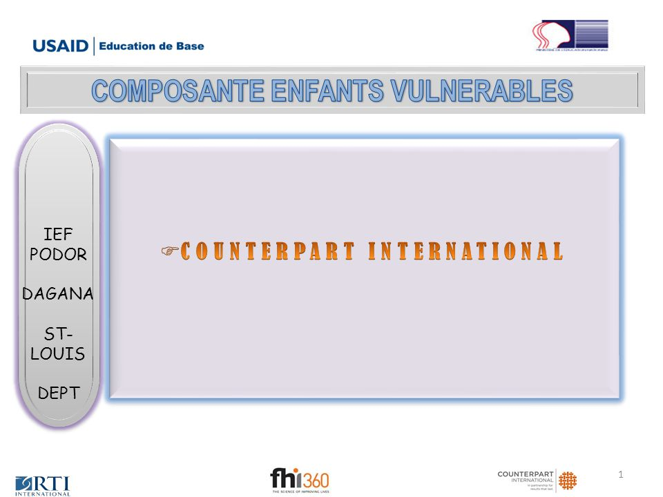 COMPOSANTE ENFANTS VULNERABLES COUNTERPART INTERNATIONAL