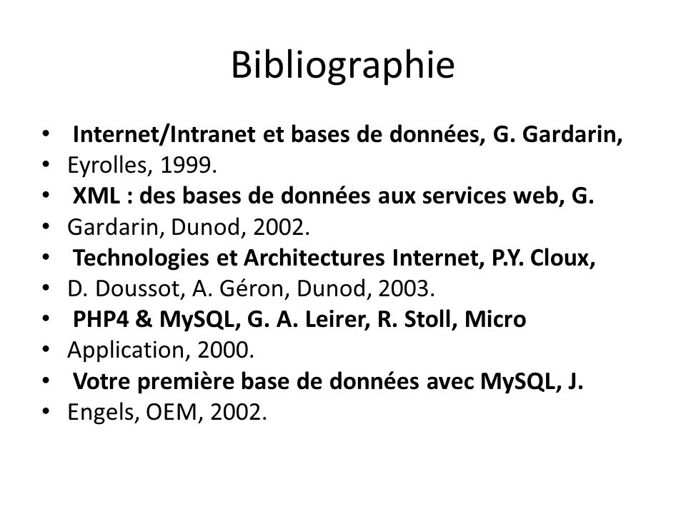 Bibliographie Internet/Intranet et bases de données, G. Gardarin,