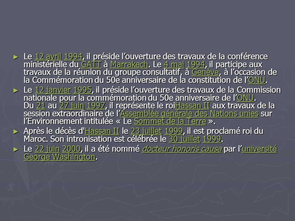 Le 12 avril 1994, il préside l'ouverture des travaux de la conférence ministérielle du GATT à Marrakech. Le 4 mai 1994, il participe aux travaux de la réunion du groupe consultatif, à Genève, à l'occasion de la Commémoration du 50e anniversaire de la constitution de l'ONU.