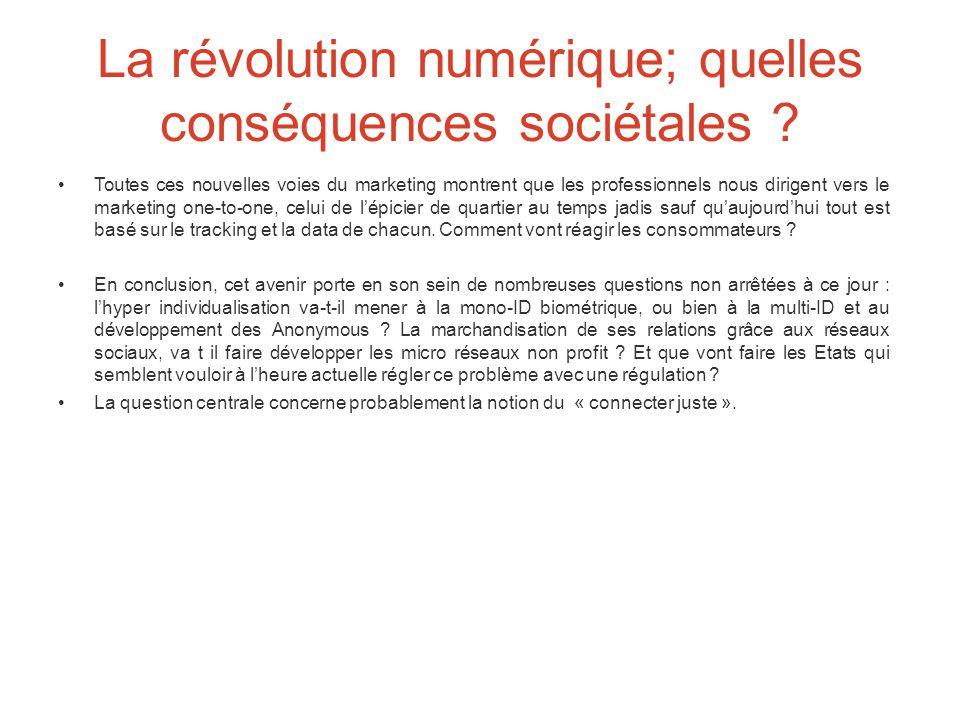 La révolution numérique; quelles conséquences sociétales