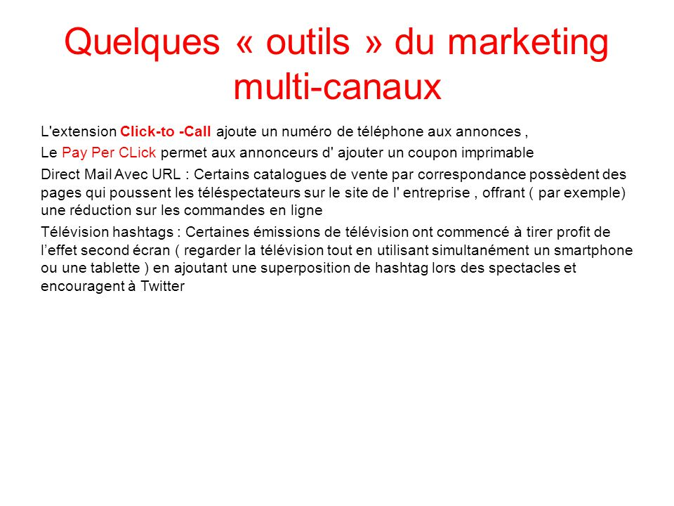 Quelques « outils » du marketing multi-canaux