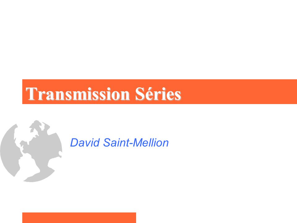 Transmission Séries David Saint-Mellion