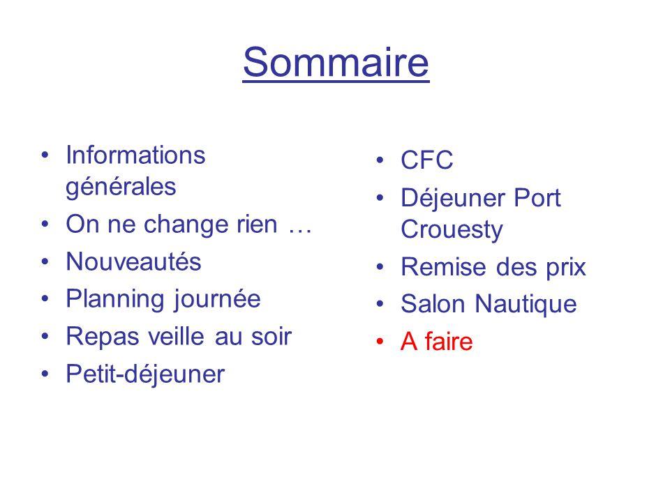 Sommaire Informations générales CFC Déjeuner Port Crouesty