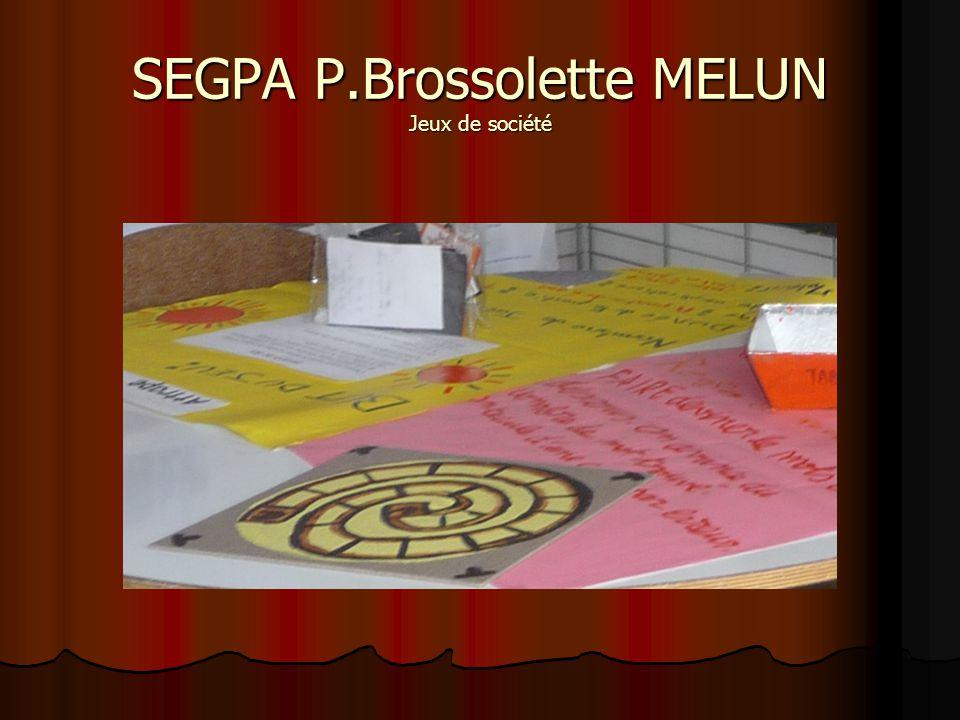 SEGPA P.Brossolette MELUN Jeux de société