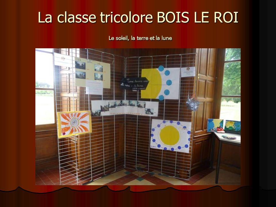 La classe tricolore BOIS LE ROI Le soleil, la terre et la lune