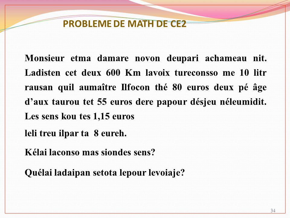 PROBLEME DE MATH DE CE2