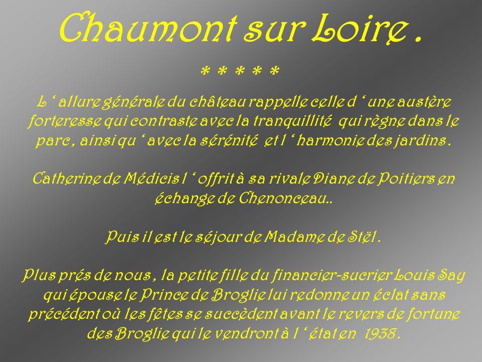 Chaumont sur Loire . * * * * *