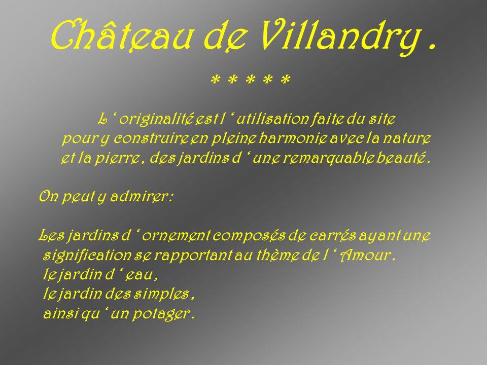 Château de Villandry . * * * * *