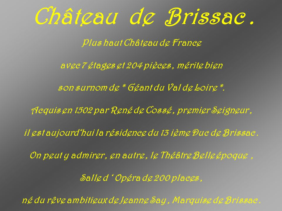 Château de Brissac . Plus haut Château de France