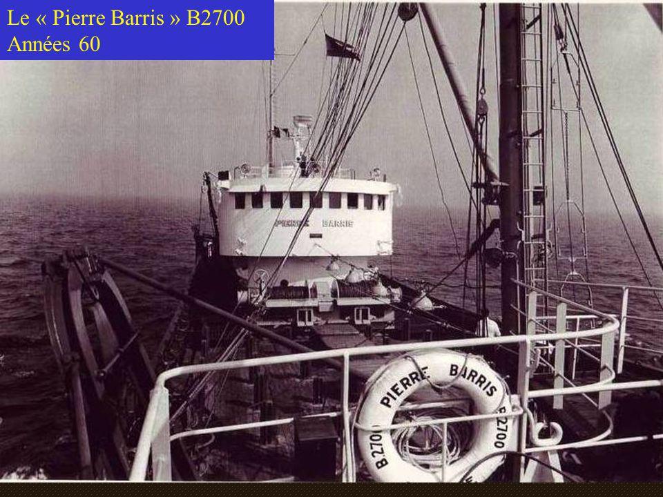Le « Pierre Barris » B2700 Années 60