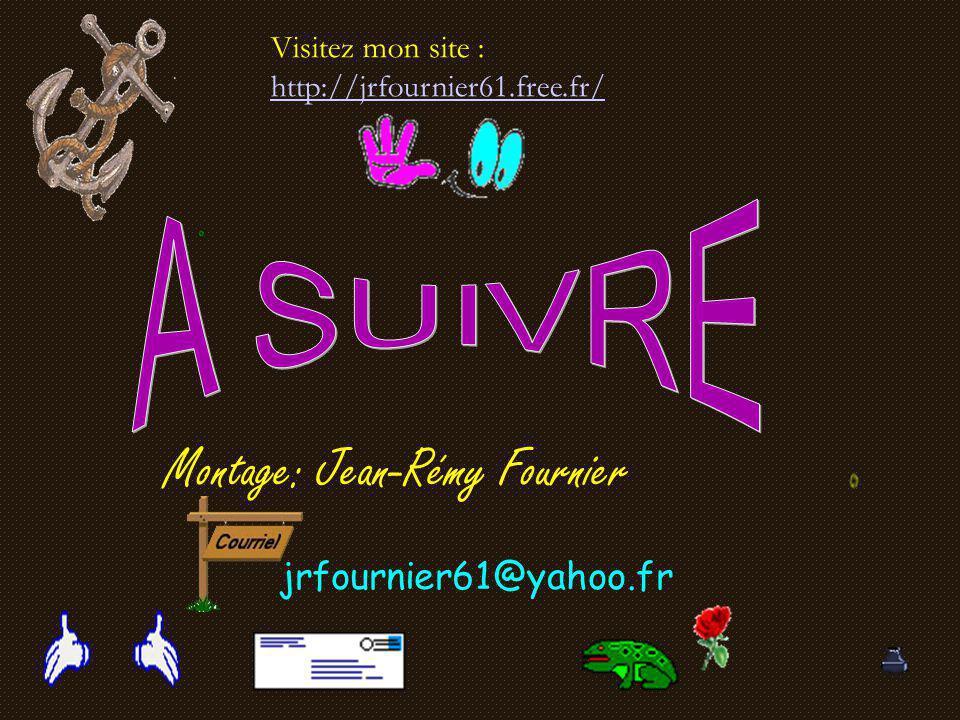 Montage: Jean-Rémy Fournier