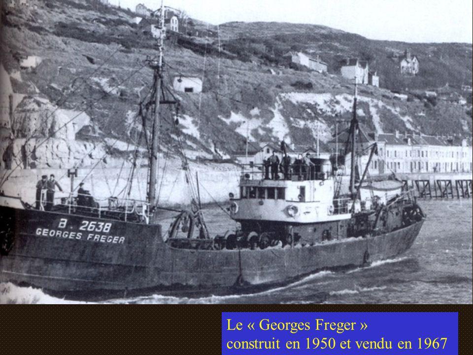Le « Georges Freger » construit en 1950 et vendu en 1967