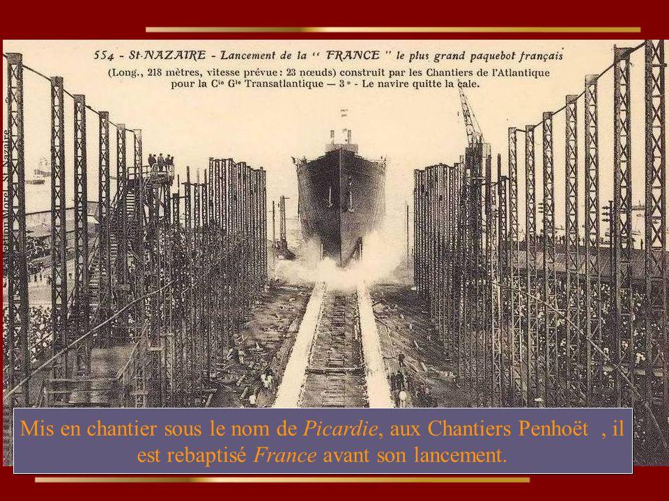 Mis en chantier sous le nom de Picardie, aux Chantiers Penhoët , il est rebaptisé France avant son lancement.