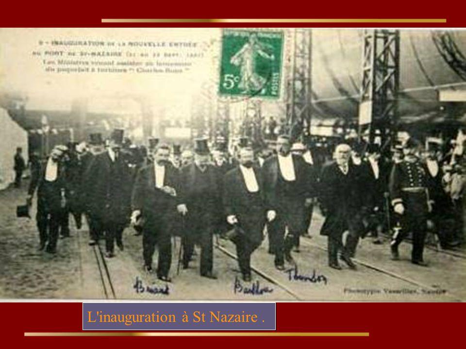 L inauguration à St Nazaire .